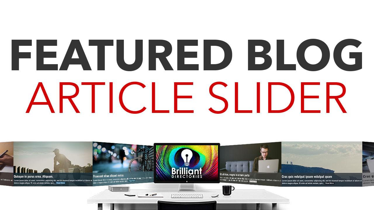 https://www.brilliantdirectories.com/featured-blog-article-slider-add-on