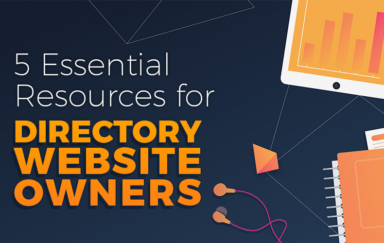 https://www.brilliantdirectories.com/blog/5-essential-resources-to-help-directory-website-owners-succeed