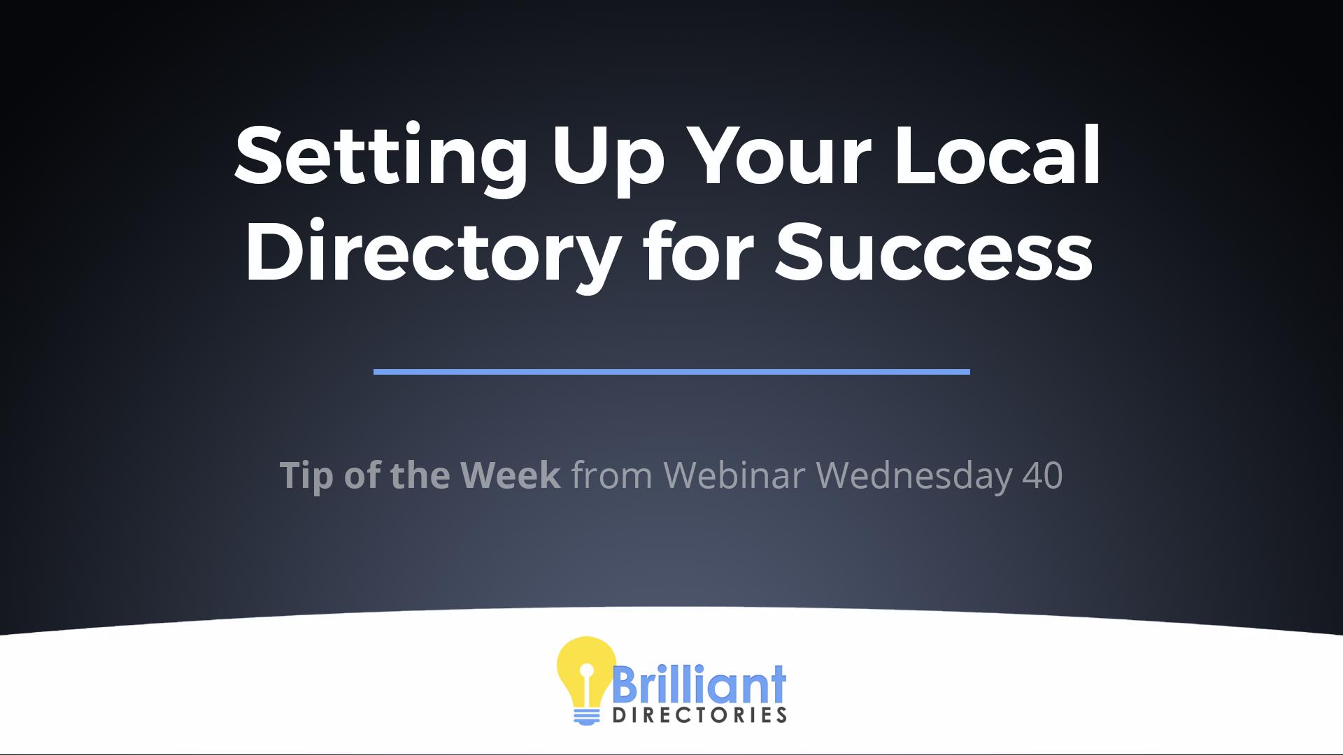 https://www.brilliantdirectories.com/blog/master-class-how-to-create-the-best-local-directory-website-directory-website-tips