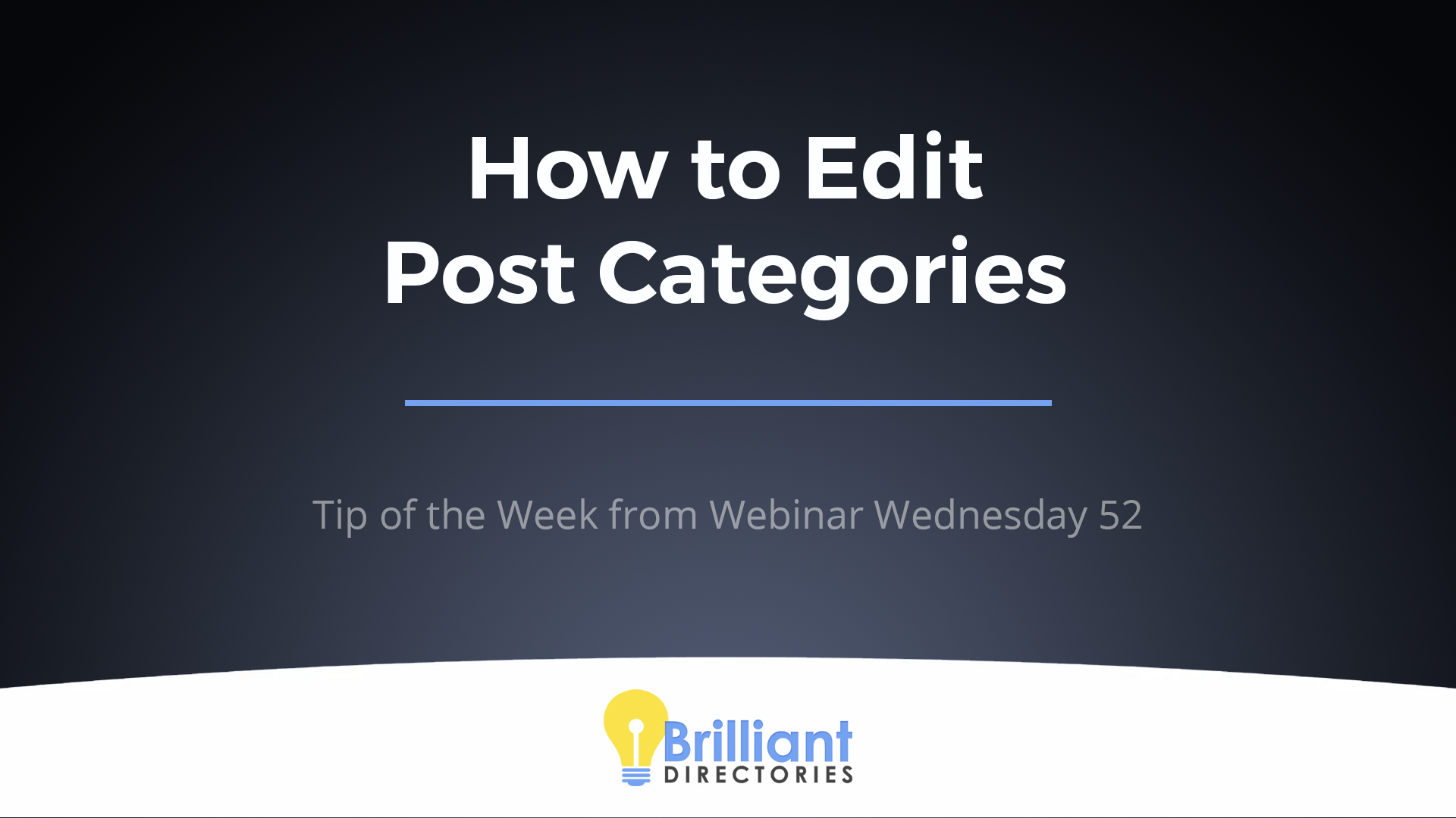https://www.brilliantdirectories.com/blog/how-to-edit-the-categories-for-your-different-posts