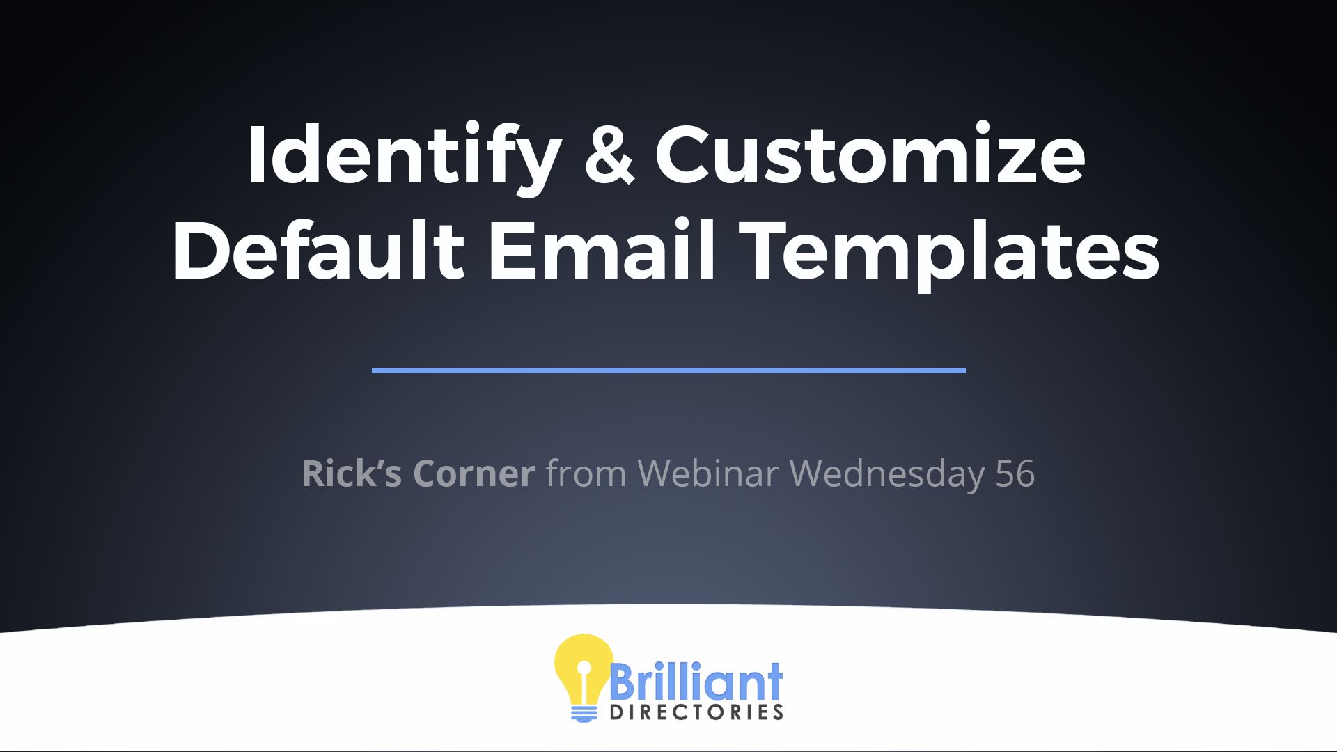 Optimize Your Websites' Default Email Templates – Popular How-To's