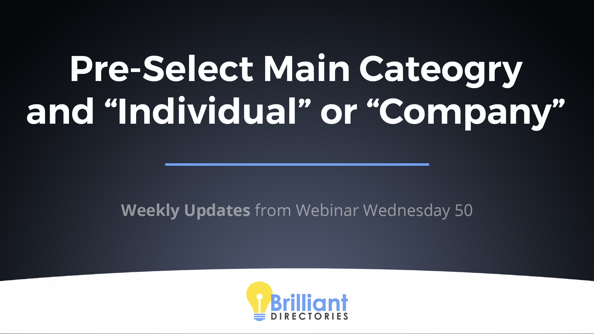 https://www.brilliantdirectories.com/blog/how-to-pre-select-categories-individual-vs-company-profile-when-members-sign-up
