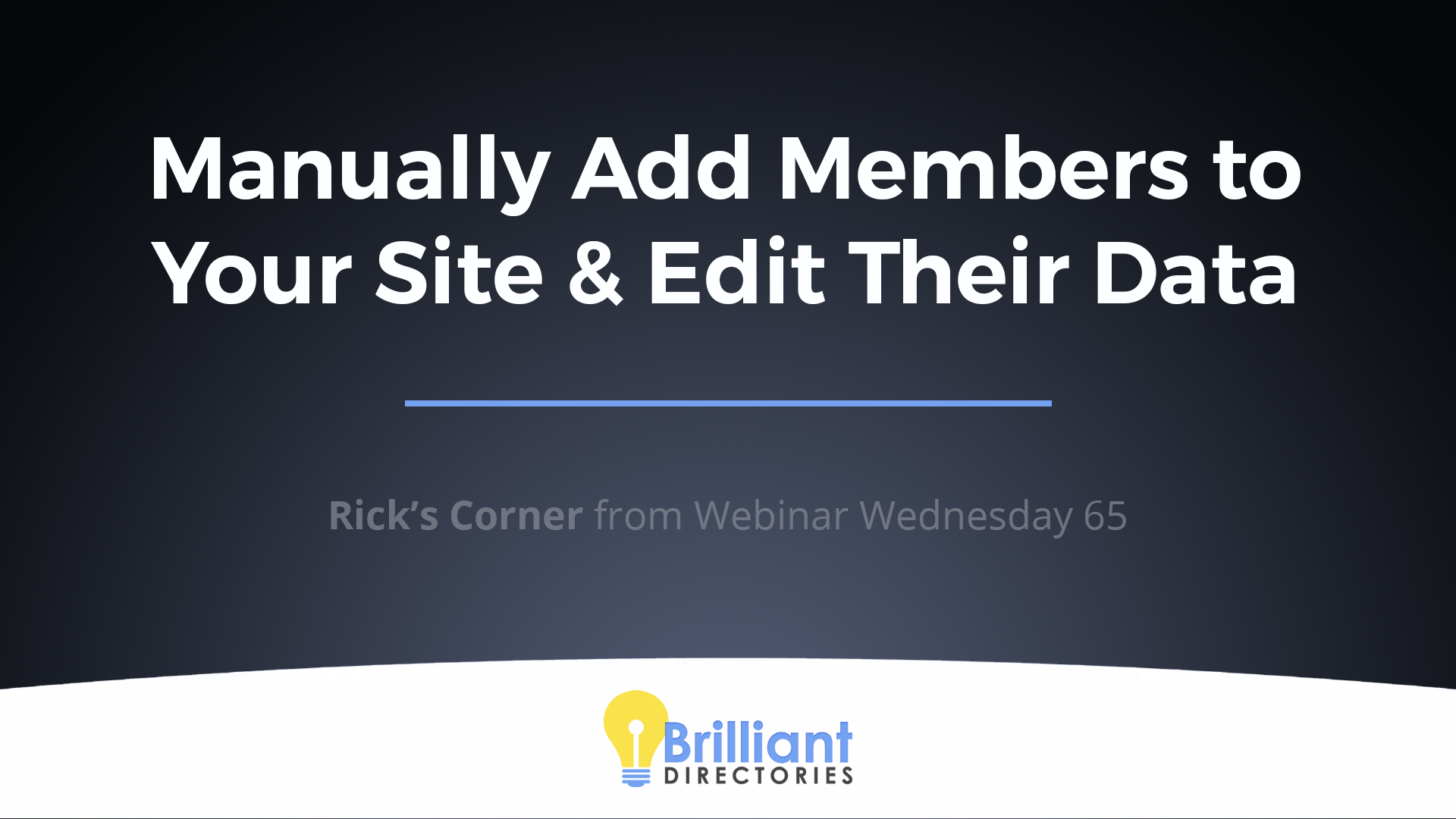 https://www.brilliantdirectories.com/blog/how-to-manually-add-members-to-your-directory