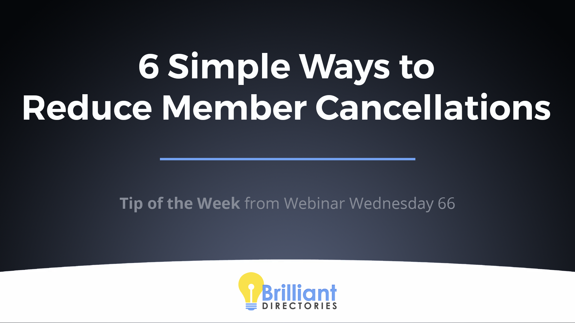 https://www.brilliantdirectories.com/blog/6-easy-ways-to-reduce-membership-cancellations-churn-rate