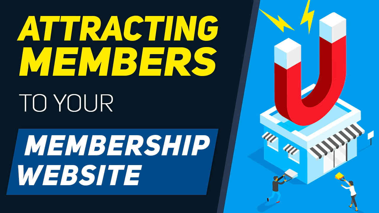5 Ways To Attract Users And Keep Them Active On Your Membership Website