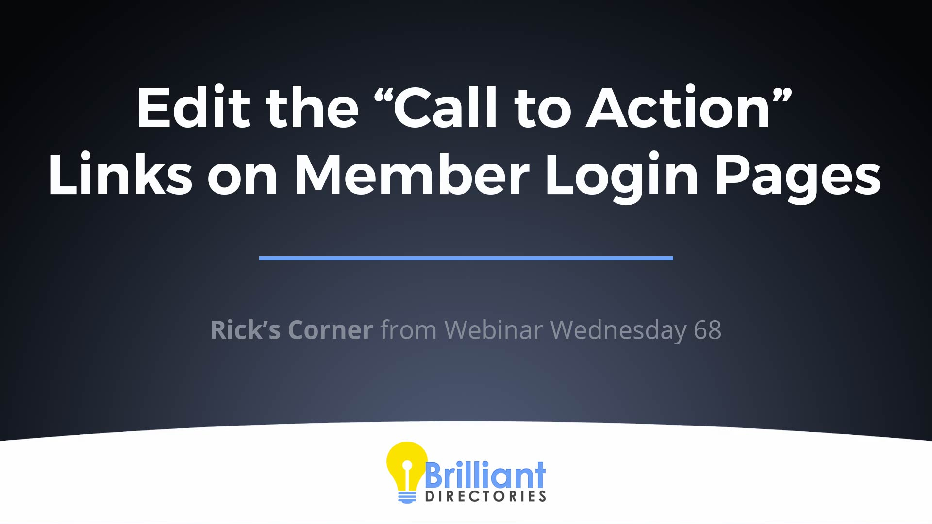 https://www.brilliantdirectories.com/blog/edit-the-additional-call-to-action-links-on-member-login-pages