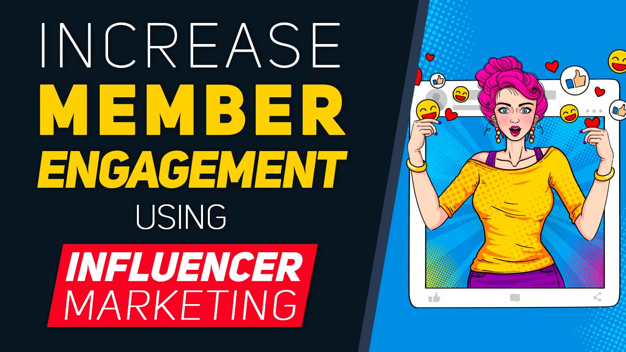 https://www.brilliantdirectories.com/blog/how-to-use-influencer-marketing-to-increase-member-engagement