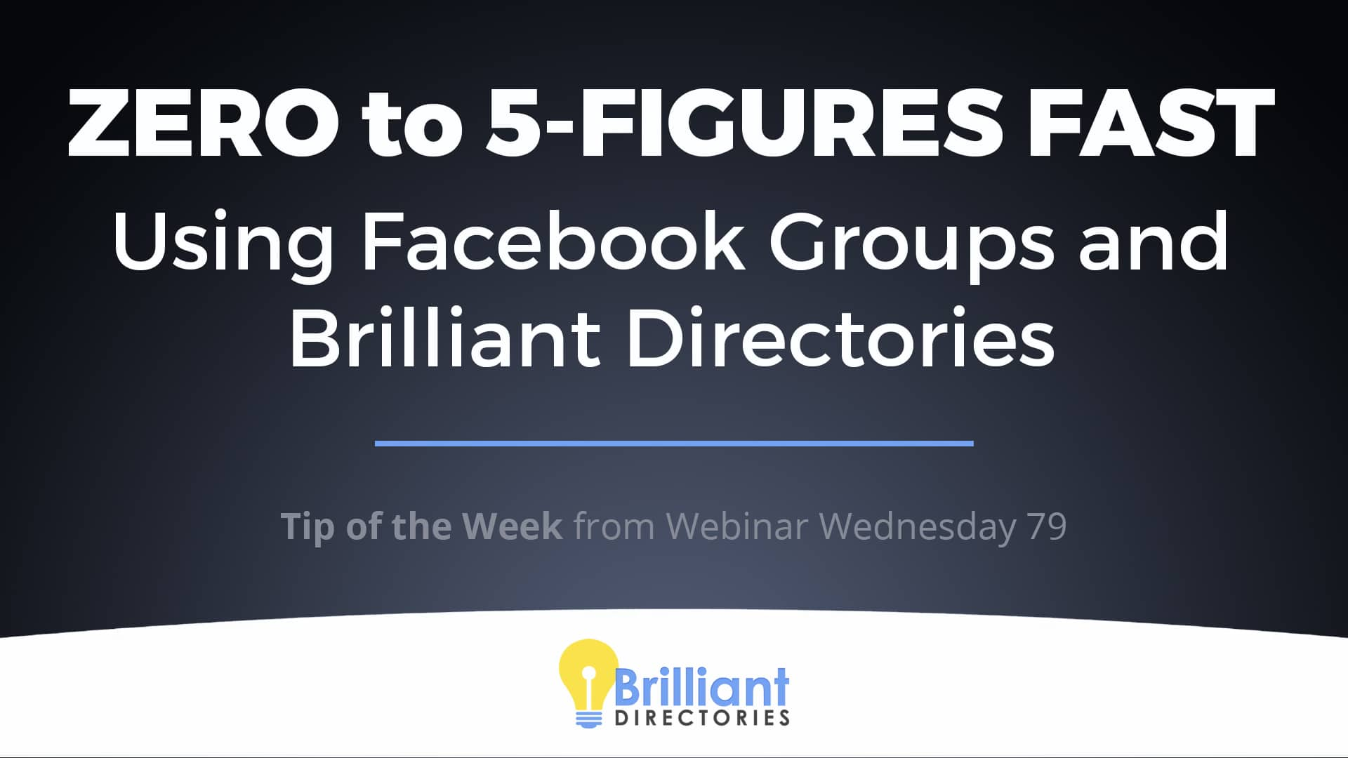 https://www.brilliantdirectories.com/blog/zero-to-five-figures-fast-using-fb-groups-and-brilliant-directories