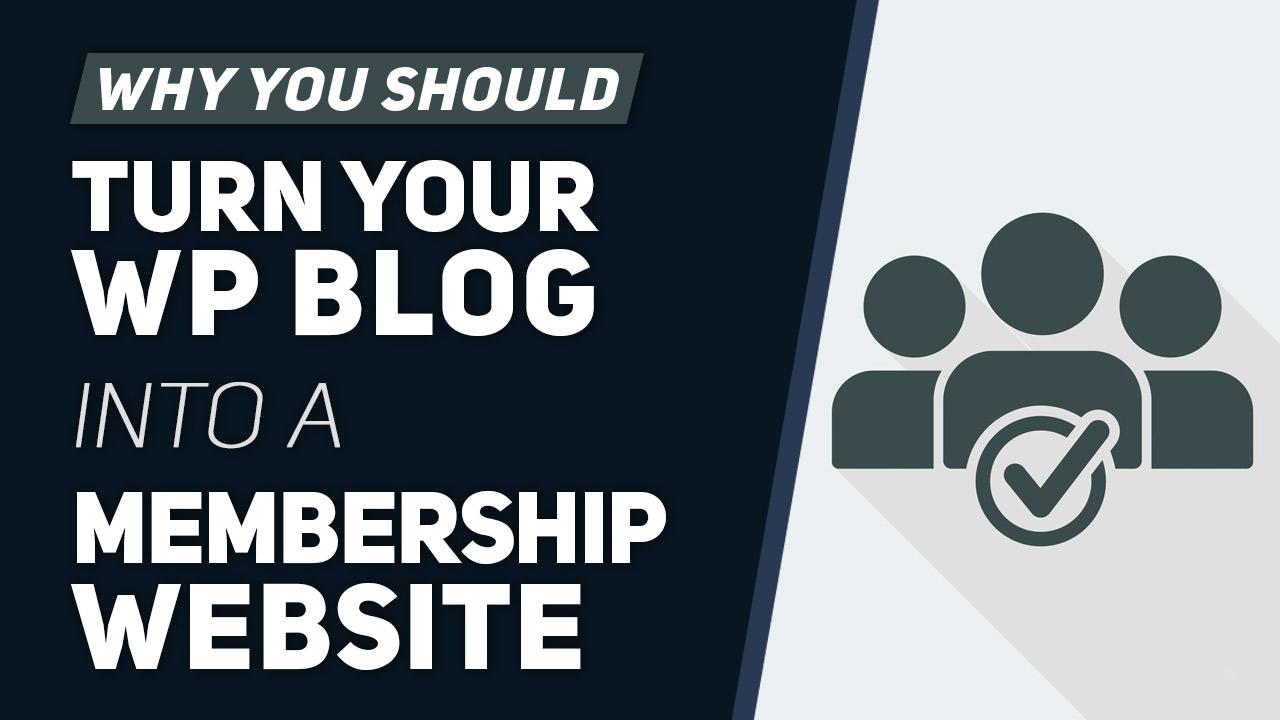 https://www.brilliantdirectories.com/blog/turn-your-wordpress-blog-into-a-membership-website