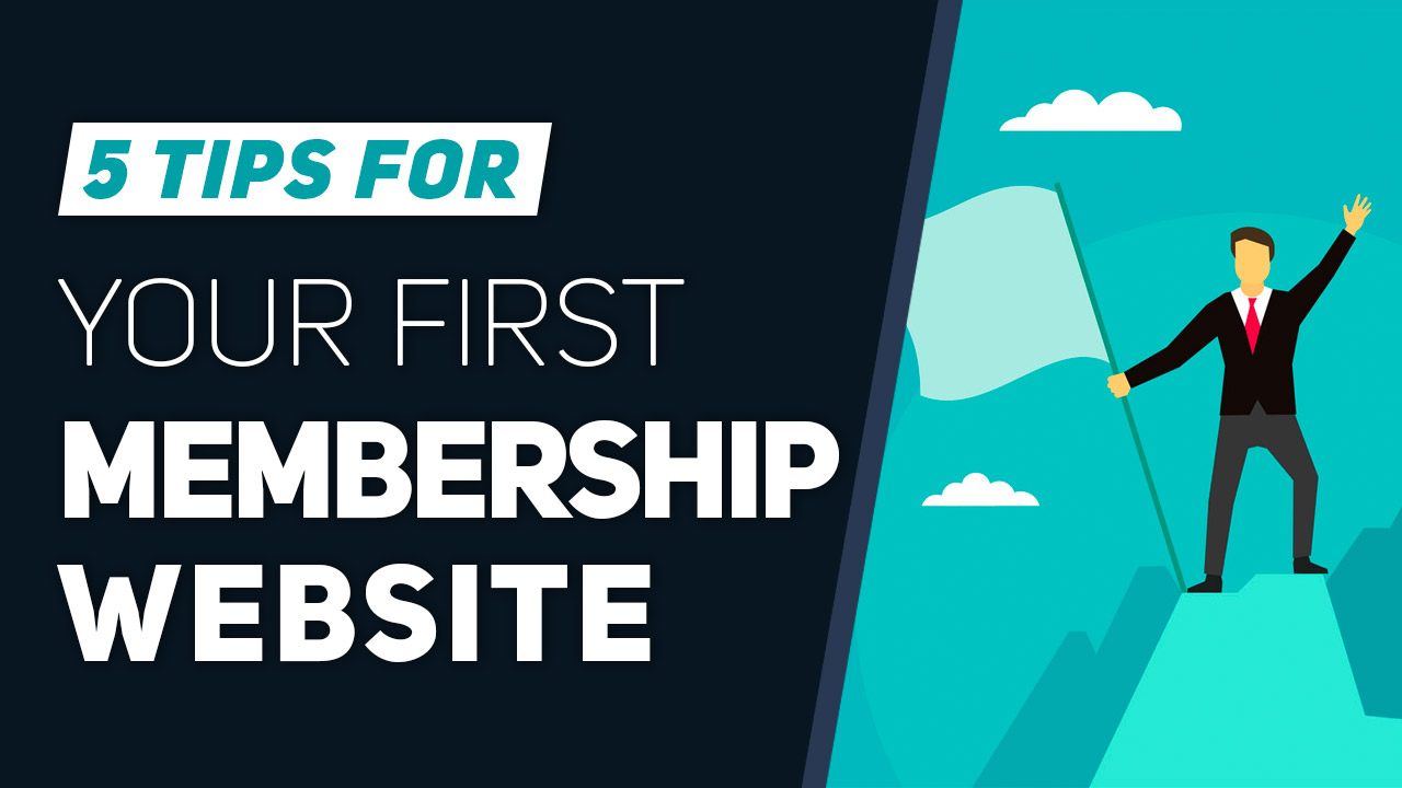 https://www.brilliantdirectories.com/blog/5-tips-for-launching-and-managing-your-first-membership-site