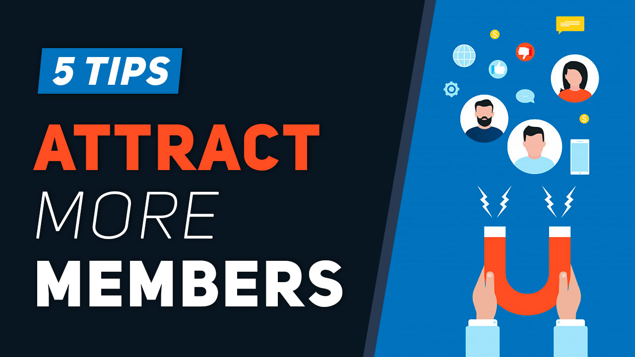 5 Tips for Attracting New Members to Your Website