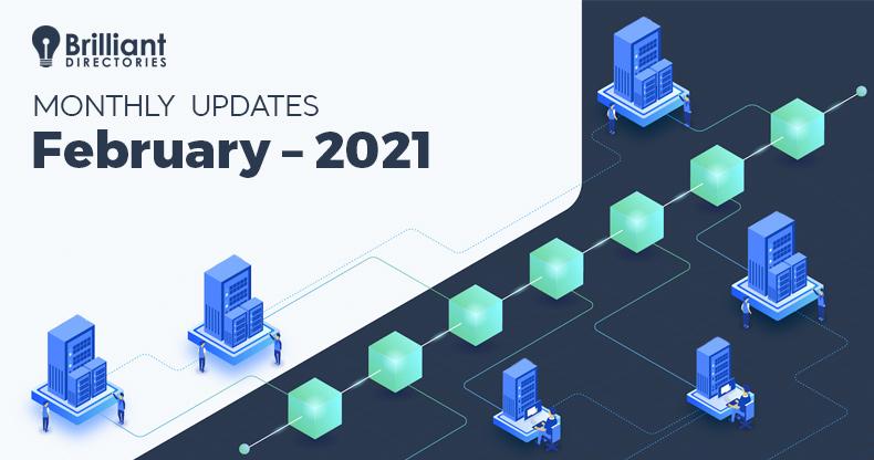 https://www.brilliantdirectories.com/blog/february-2021-monthly-changelog