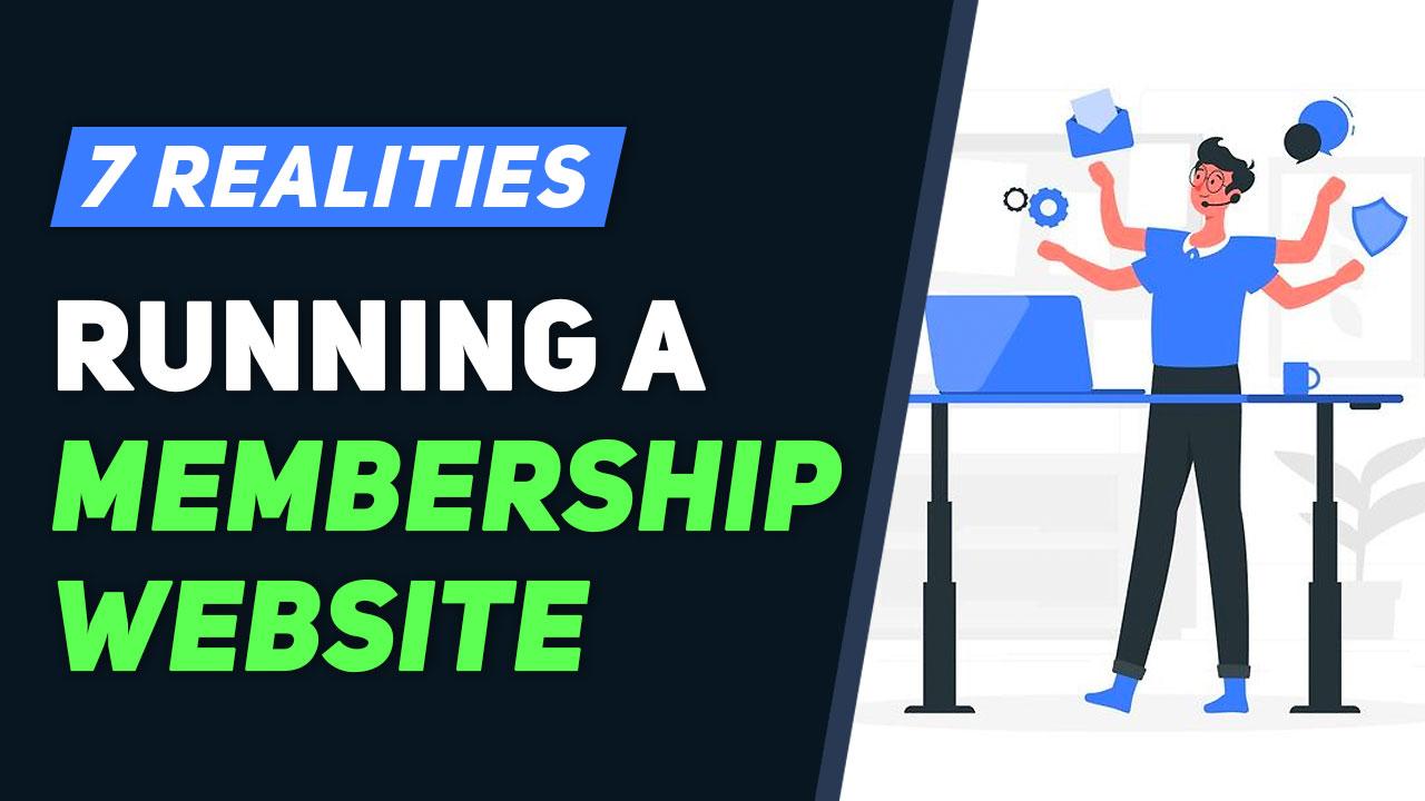 https://www.brilliantdirectories.com/blog/7-realities-of-running-a-membership-website